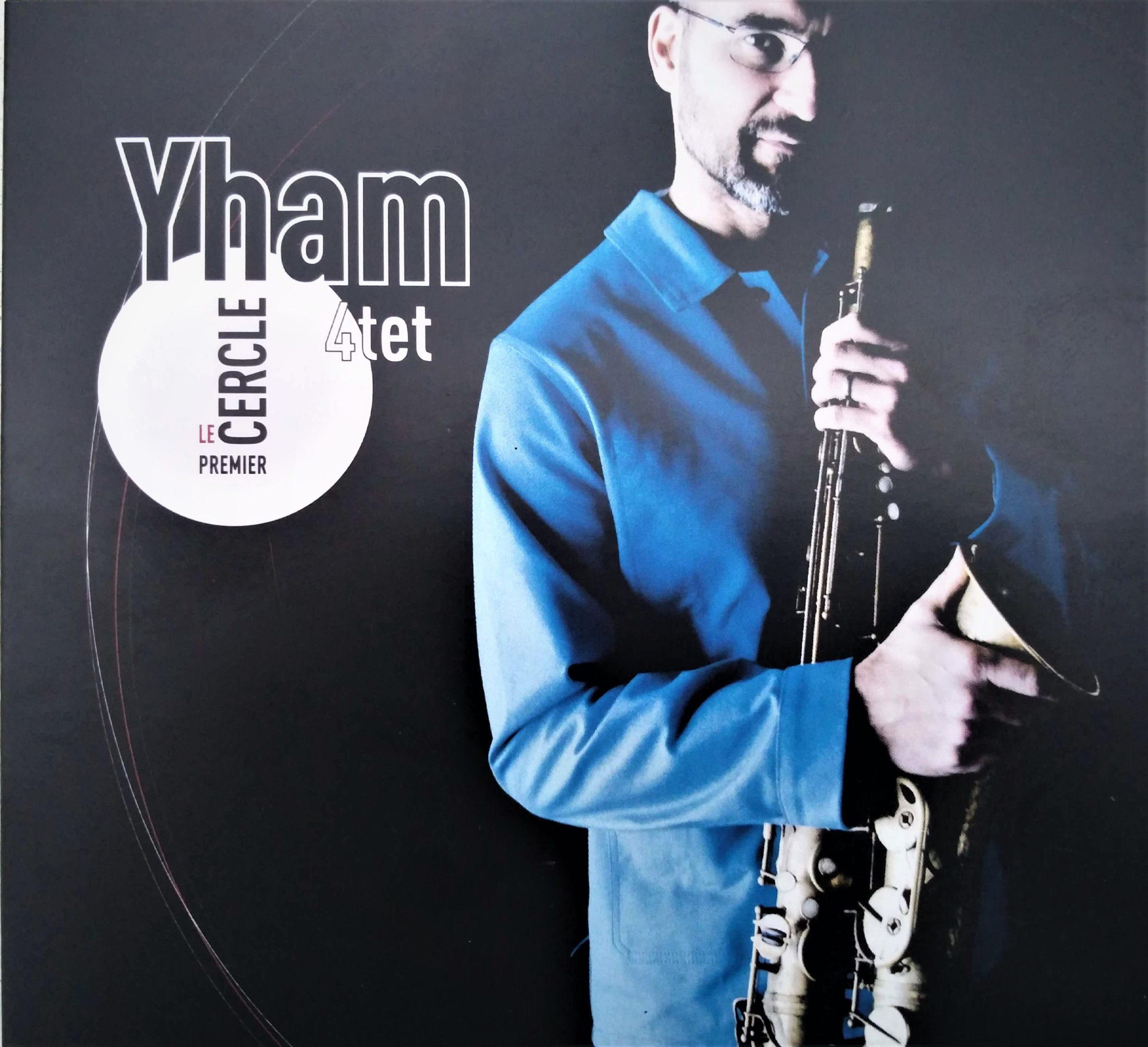 YHAM 4tet - Le 1er Cercle